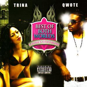 Trina & Qwote 歌手頭像