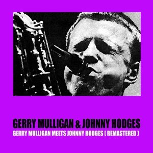 Gerry Mulligan & Johnny Hodges 歌手頭像