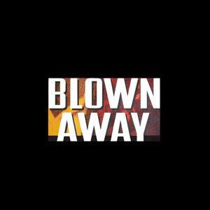 Blown Away 歌手頭像