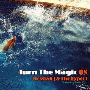 Messiah J & The Expert featuring Leda Egri 歌手頭像