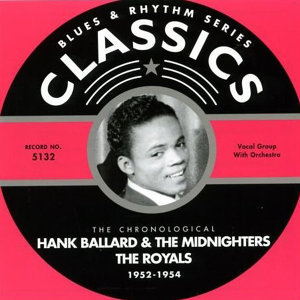 The Royals|Hank Ballard|The Midnighters 歌手頭像