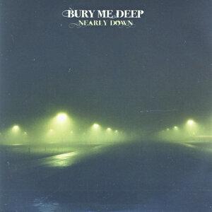Bury Me Deep