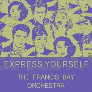 The Francis Bay Orchestra 歌手頭像