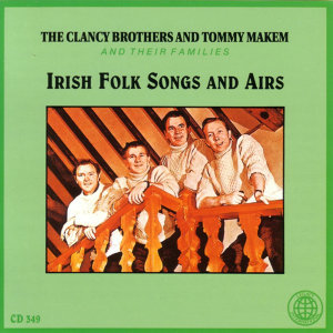 The Clancy Brothers And Tommy Makem And Their Families