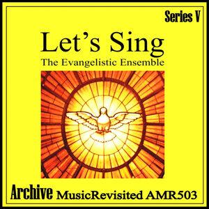 The Evangelistic Ensemble 歌手頭像