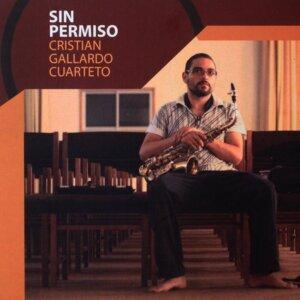Cristian Gallardo Cuarteto 歌手頭像