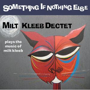 Milt Kleeb Dectet 歌手頭像