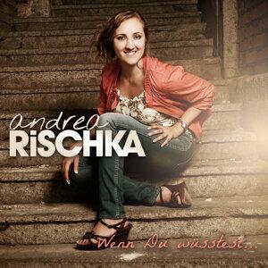 Andrea Rischka