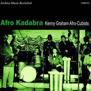 Kenny Graham Afro-Cubists