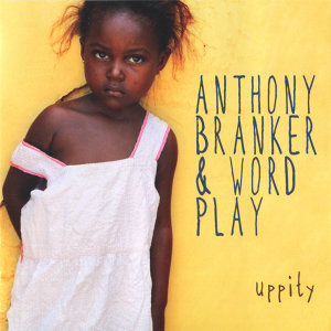 Anthony Branker & Word Play 歌手頭像