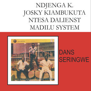 Ndjenga K, Josky Kiambukuta, Ntesa Dalients and Madilu System 歌手頭像