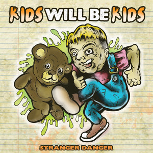 Kids Will Be Kids 歌手頭像