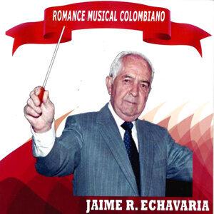 Jaime R. Echavarría 歌手頭像