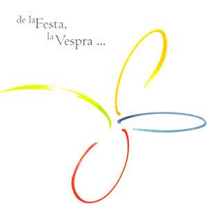 De la Festa, la Vespra 歌手頭像