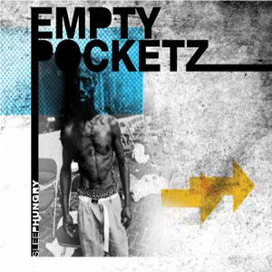 Empty Pocketz 歌手頭像