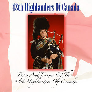 48th Highlanders Of Canada 歌手頭像