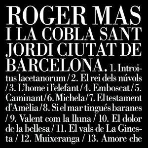 Roger Mas i la Cobla Sant Jordi Ciutat de Barcelona 歌手頭像