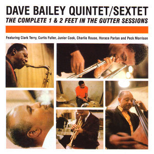 The Dave Bailey Quintet|The Dave Bailey Sextet 歌手頭像