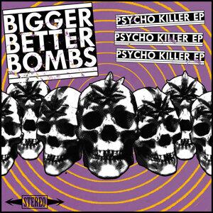 Bigger Better Bombs 歌手頭像