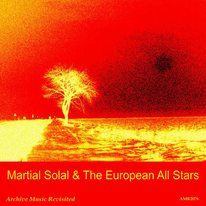 Martial Solal and the European All Stars 歌手頭像