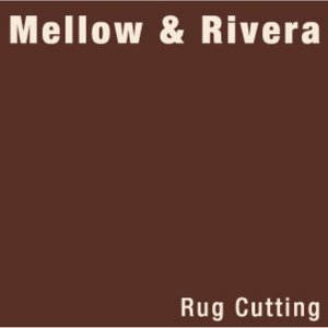 Mellow & Rivera 歌手頭像