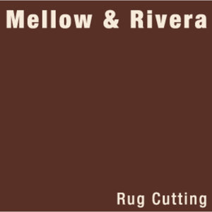 Mellow & Rivera