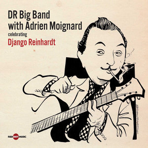 DR Big Band & Adrien Moignard 歌手頭像