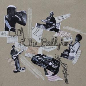 Ooh & The Ballyhoo 歌手頭像