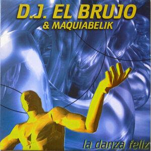 Dj El Brujo & Maquiabelik 歌手頭像