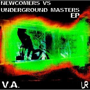 Newcomers vs. Underground Masters EP 歌手頭像