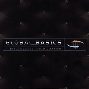 Global Basics - Dance Music For The Millennium 歌手頭像