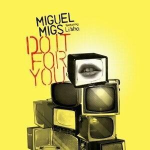 Miguel Migs feat. Li'Sha 歌手頭像
