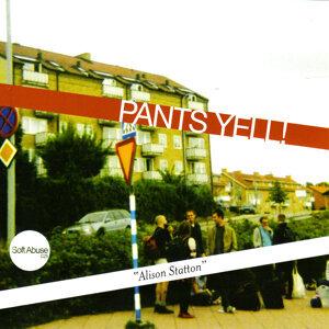 Pants Yell!