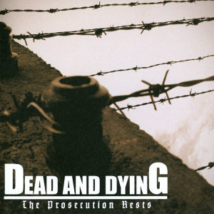 Dead And Dying 歌手頭像
