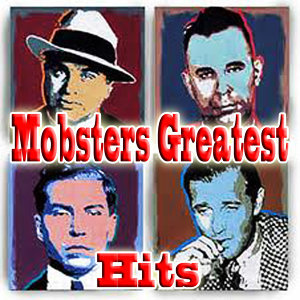 Mobsters Greatest Hit Makers 歌手頭像