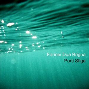 Farinei Dua Brigna 歌手頭像