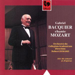 Orchestre du Collegium Academicum, Gabriel Bacquier & Robert Dunand 歌手頭像