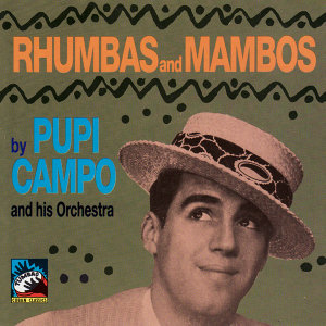 Pupi Campo and His Orchestra