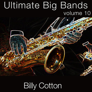 Billy Cotton & His Orchestra 歌手頭像