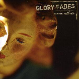 Glory Fades 歌手頭像