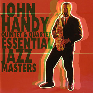 John Handy Quintet & Quartet 歌手頭像