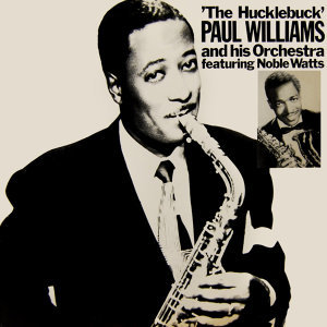 Paul Williams & His Orchestra 歌手頭像