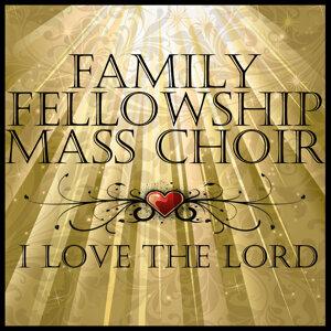 Family Fellowship Mass Choir 歌手頭像