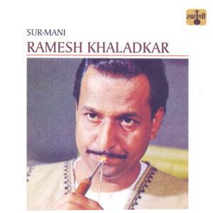 Ramesh Khaladkar