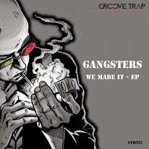 Gangsters 歌手頭像