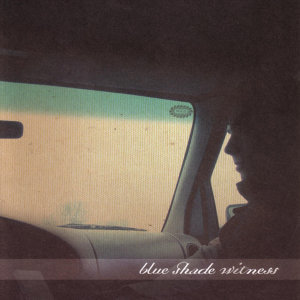 Blue Shack Witness 歌手頭像