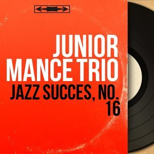 Junior Mance Trio 歌手頭像