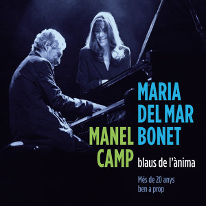 Maria del Mar Bonet & Manel Camp