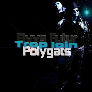 Elvys Futur, Polygats 歌手頭像