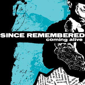 Since Remembered 歌手頭像